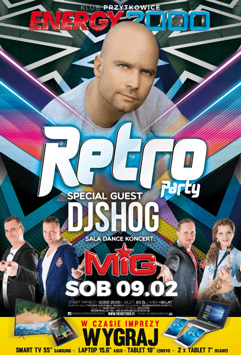 Energy 2000 (Przytkowice) - RETRO PARTY pres. DJ SHOG (09.02.2019)